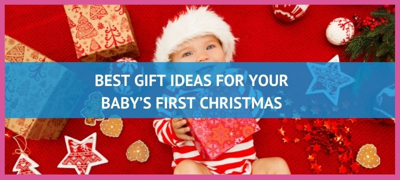 Best gift ideas for your baby's first Christmas